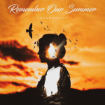 Remember Our Summer - FrogMonster